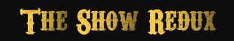 The Show Redux black 2.jpg
