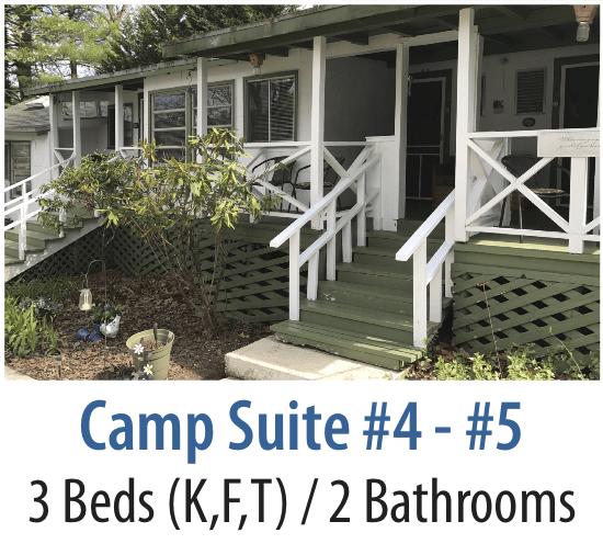 Camp Suites 4 & 5