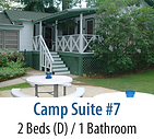 Camp Suite #7 Vacation Rental