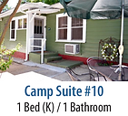 Camp Suite #10 Vacation Rental