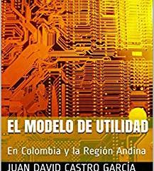 El Modelo de Utilidad - Nueva publicación