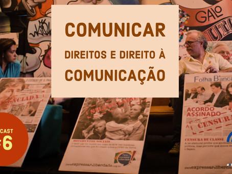 Ana Claudia Mielke: comunicação é direito