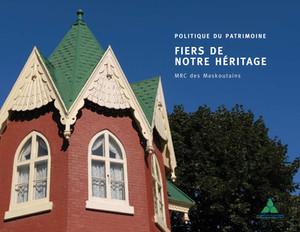 Un premier appel de projets en patrimoine de la MRC des Maskoutains