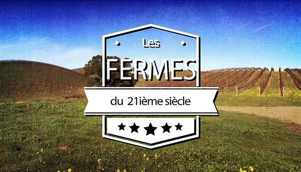 Logo de l'émission Les fermes du 21ième siècle