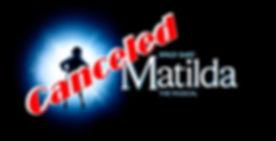 Matilda Cancelled.jpg