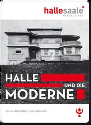 Halle und die Moderne