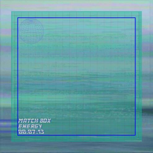 Matchbox - Energy (SNIPPET)