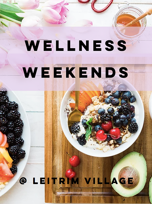 Wellness Weekends LeitrimVillage -The Sessions Pack