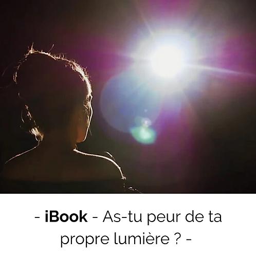 iBook - As-tu peur de ta propre Lumière ?