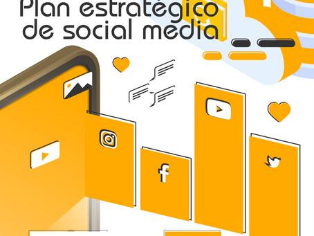 Importancia y contenido de un plan estratégico de Social Media