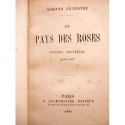 armand-silvestre-poesies-nouvelles-le-pays-des-roses-1880-1882-livre-ancien-865841963_L
