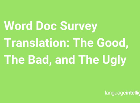 Word Doc Survey Translation: The Good, The Bad, and The Ugly