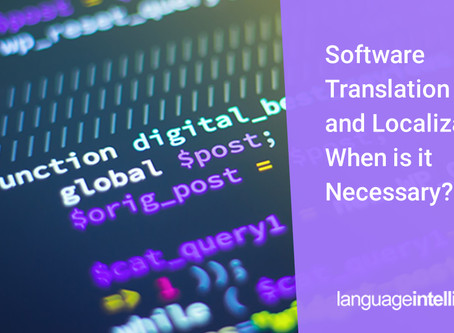 Software Translation and Localization: When Is It Necessary?