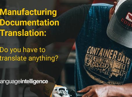 Manufacturing Documentation Translation: What To Translate, What Not To Translate?