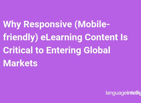 Why Responsive (Mobile-friendly) eLearning Content Is Critical to Entering Global Markets
