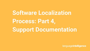 Software Localization Process Part 4: Support Documentation