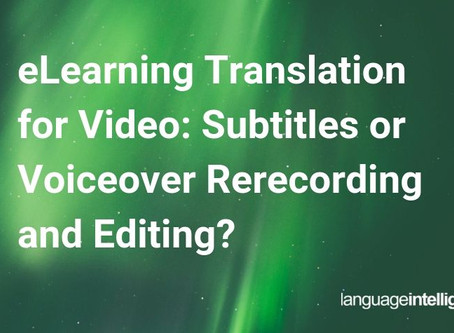 eLearning Translation for Video: Subtitles or Voiceover Rerecording and Editing?