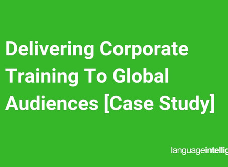 Delivering Corporate Training To Global Audiences [Case Study]