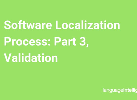 Software Localization Process: Part 3, Validation