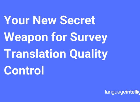 Your New Secret Weapon for Survey Translation Quality Control