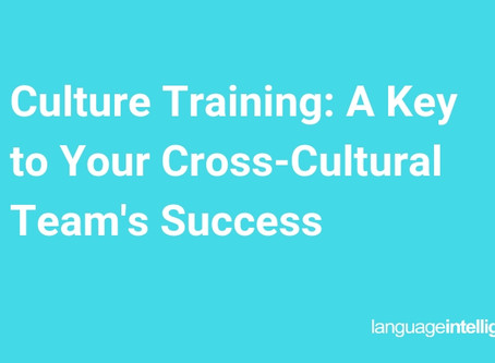 Culture Training: A Key to Your Cross-Cultural Team's Success