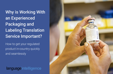 Why is Working With an Experienced Packaging and Labeling Translation Service Important?