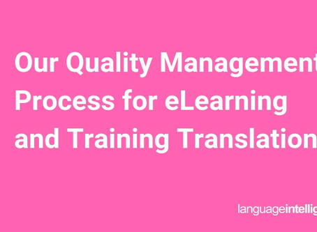 Our Quality Management Process for eLearning and Training Translation