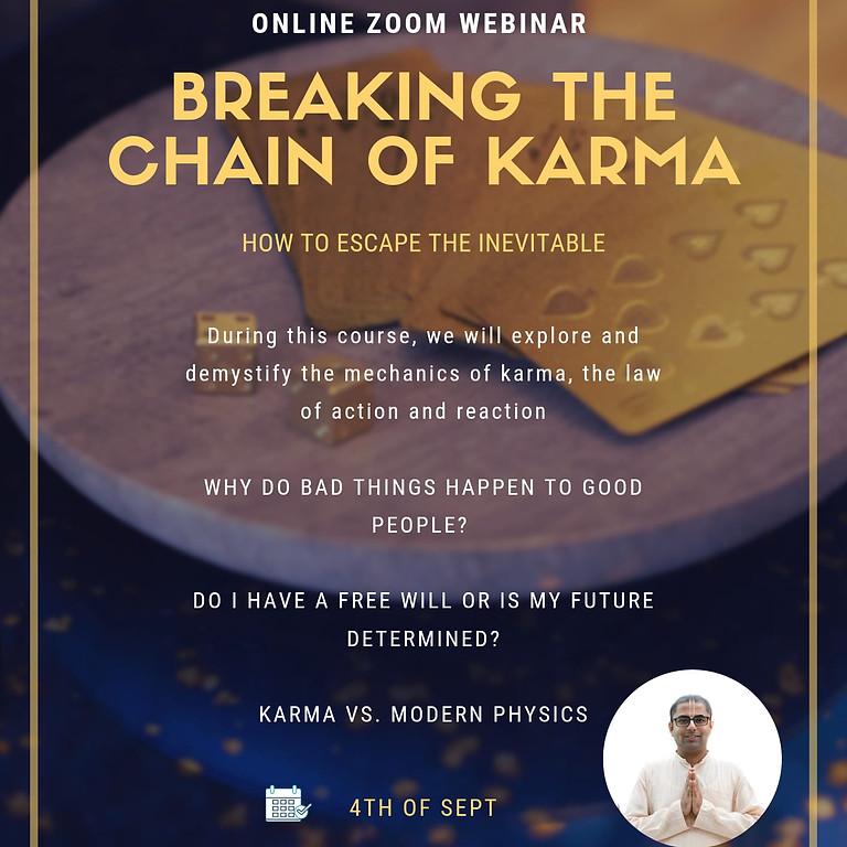 Breaking the Chain of Karma