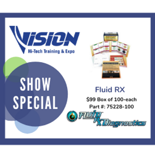 Fluid RX Diagnostics VISION Hi-Tech Training & Expo Show Special