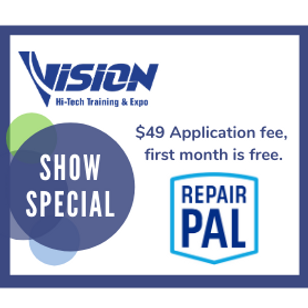 Repair Pal VISION Hi-Tech Training & Expo Show Special