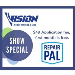Repair Pal VISION Hi-Tech Training & Expo Show Special