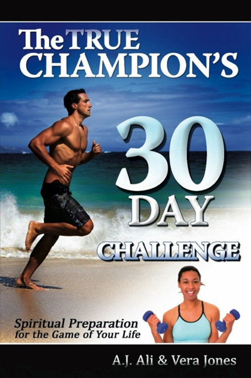 The True Champion's 30-Day Challenge