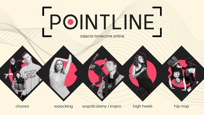 ■ POINTLINE - Zajęcia taneczne online.