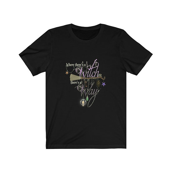 """Gothic Graffiti™ """"Where There's a Witch, There's a Way"""" Unisex T-shirt"""
