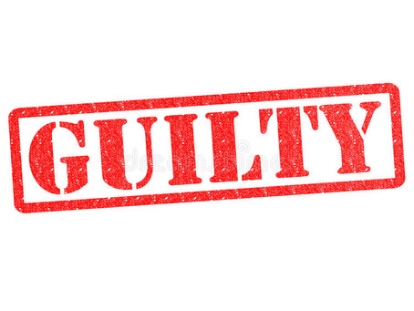 YOU ARE GUILTY UNTIL PROVEN INNOCENT