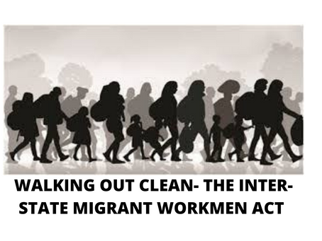 WALKING OUT CLEAN- THE INTER-STATE MIGRANT WORKMEN ACT