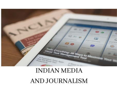 INDIAN MEDIA AND JOURNALISM