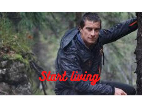 Start living- An inspiring story of Bear Grylls