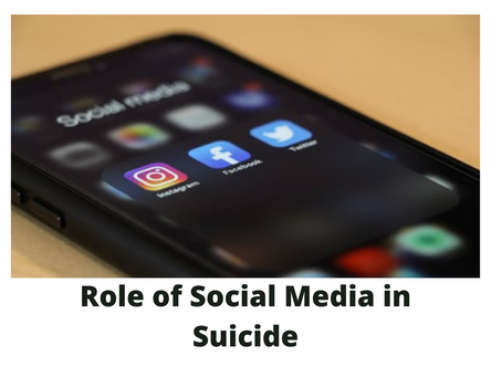 Role of Social Media in Suicide