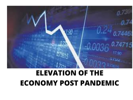 ELEVATION OF THE ECONOMY POST PANDEMIC