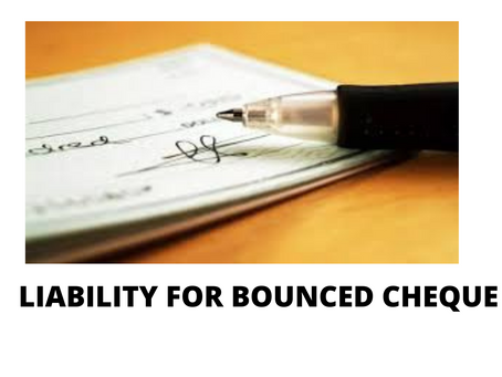 LIABILITY FOR BOUNCED CHEQUE