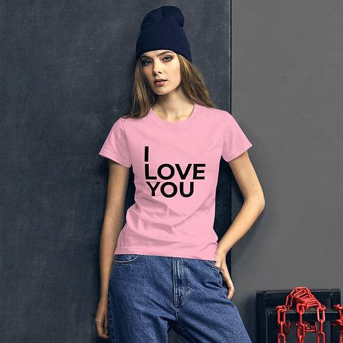 I Love You Women's Short Sleeve T-Shirt
