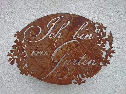 """Rost Schild hängend """"Ich bin im Garten"""""""