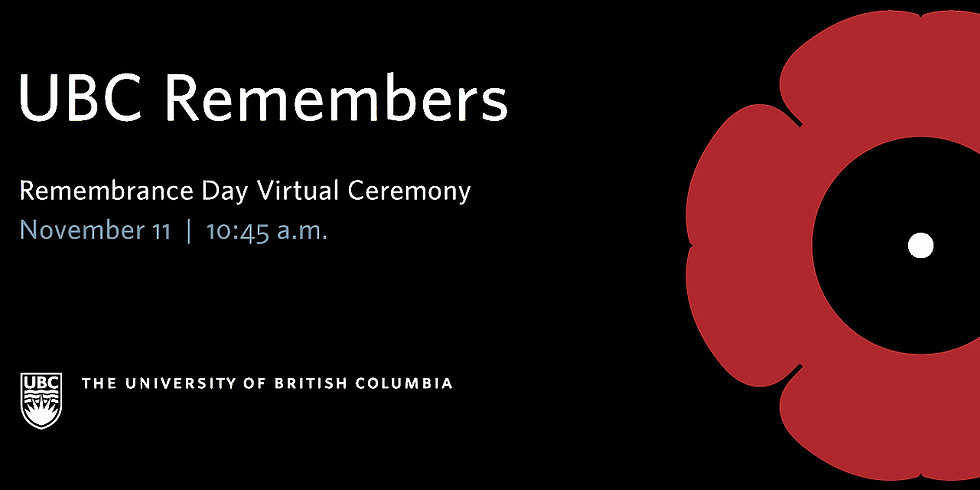 UBC's Virtual Ceremony for Remembrance Day, November 11, 2020