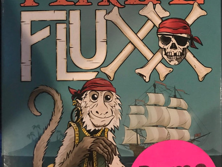 Pirate Fluxx - Dastardly Review #103