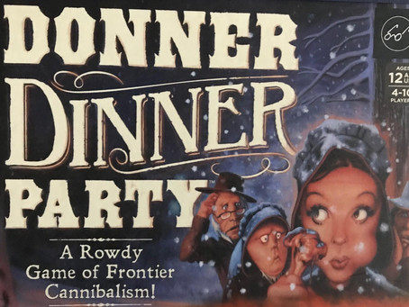 Donner Dinner Party - Dastardly Review #085