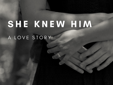 She Knew Him - Part 2