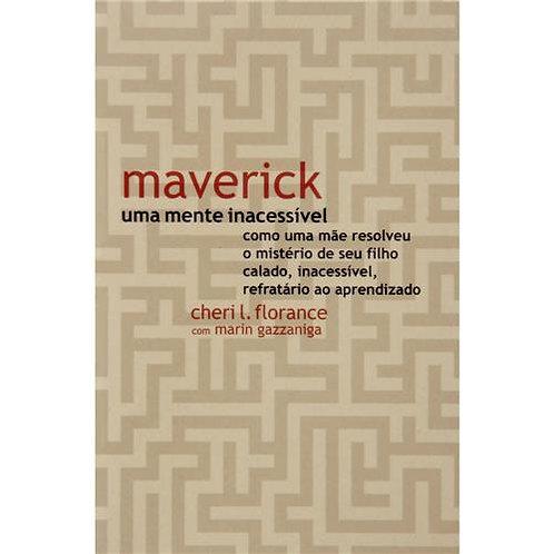 Livro Maverick: Uma Mente Inacessível