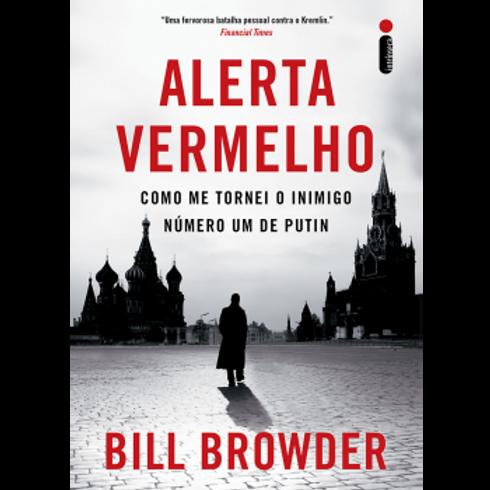 Livro Alerta Vermelho - Como Me Tornei O Inimigo Número Um De Putin