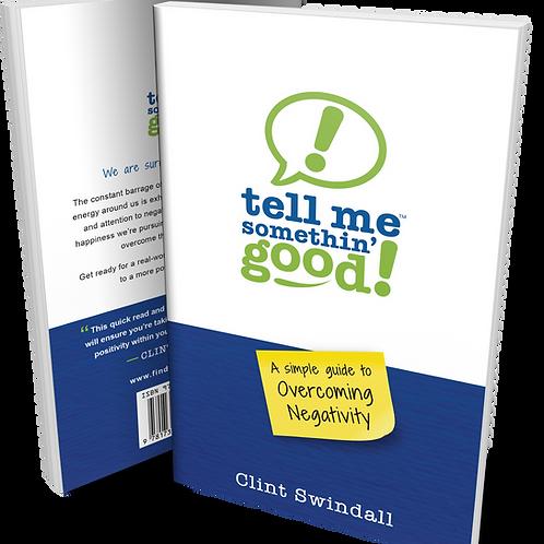 Tell Me Somethin' Good! Book